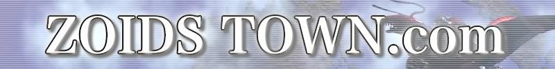 OHA OHA アニキでゾイド特集:ZOIDS TOWN(ゾイドタウン)